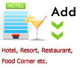 Add Hotel, Resort, Restaurant etc.